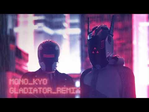 ZAYDE WOLF - GLADIATOR (MONO_KYO REMIX)