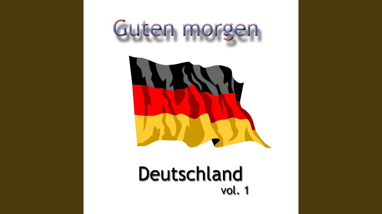 Hallo Guten Morgen Deutschland Hello Good Morning Germany