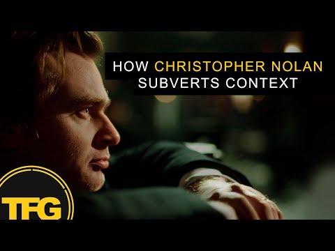 Christopher Nolan : Subverting Context