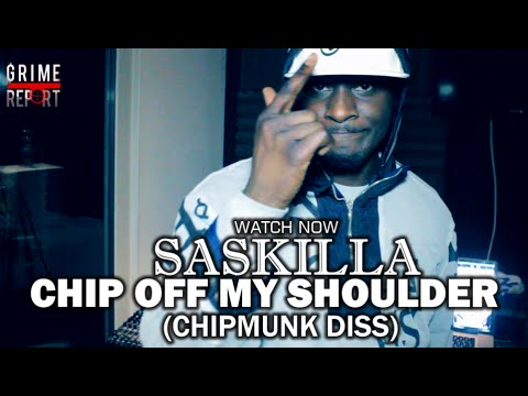 Saskilla - Chip Off My Shoulder (Chipmunk Diss) @Saskilla