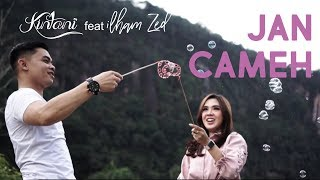 Gambar cover Kintani - Jan Cameh feat Ilham ZED (Official Music Video)