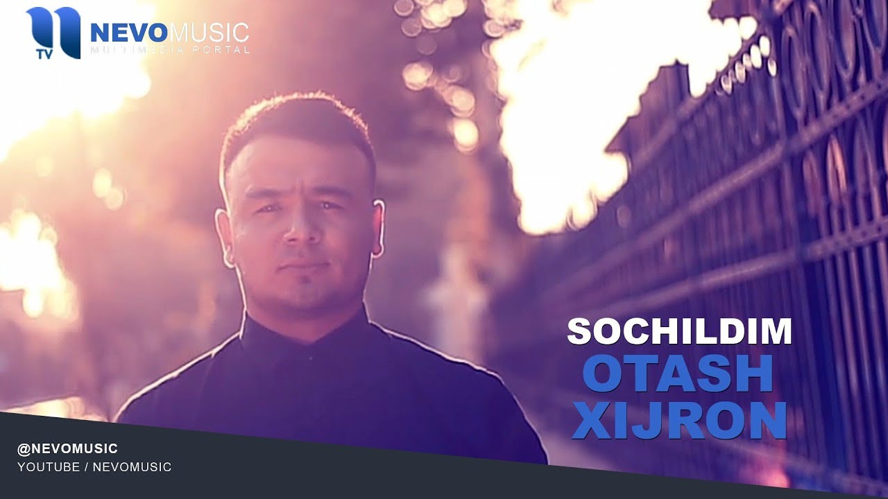 Otash Xijron - Sochildim | Оташ Хижрон - Сочилдим (music version)