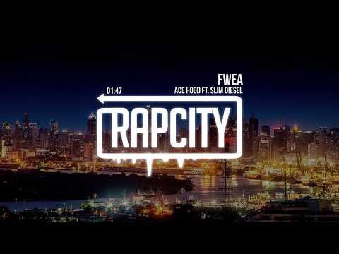 Ace Hood - Fwea (ft. Slim Diesel) mp3