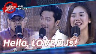 Hello, Love DJs! | Bawal Judgmental | February 24, 2021