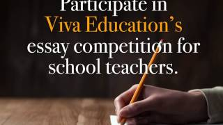 Tell us what it means to you to be a teacher. Participate in Viva Education essay competition for School Teachers. Win exciting prizes.