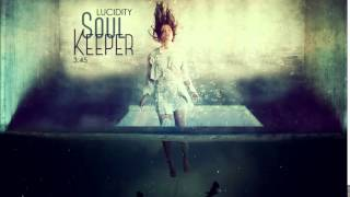 Lucidity  -  Soul Keeper