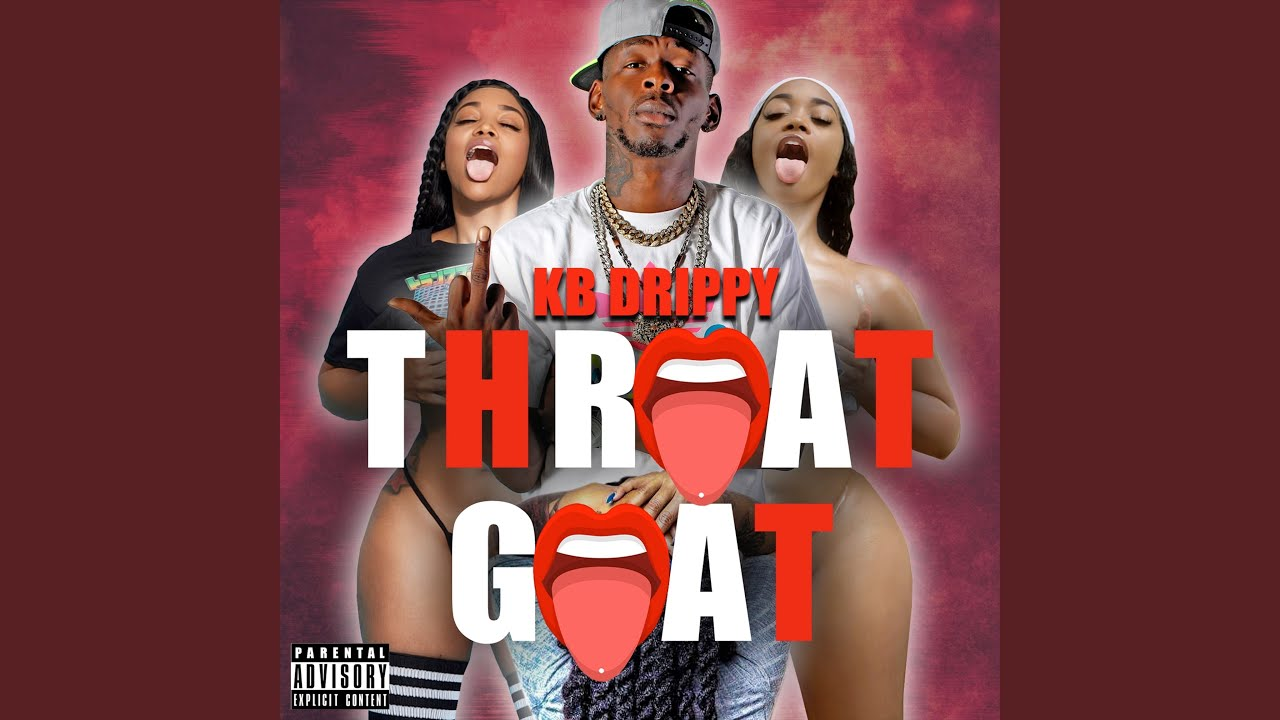KB Drippy - Throat Goat