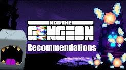 My Gungeon Mod Recommendations (Enter the Gungeon Modding)