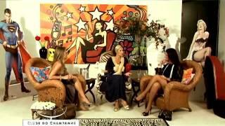 Clube do Champanhe - entrevistada: Dani Santos (parte 02)