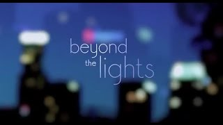 Beyond the Lights Official Trailer