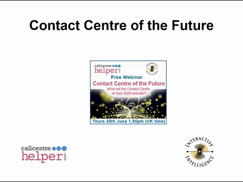 Webinar Replay: Contact Centre of the Future