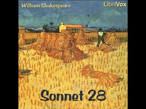 Sonnet 028 by William SHAKESPEARE read by Various | Full Audio Book