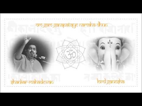 Lord Ganesha - Om Gam Ganapataye Namaha Dhun [Devotional Mantra] | Shankar Mahadevan
