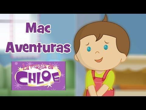 La magia de Chloe – Mac Aventuras | 60+ minutos | Chloe y Mac