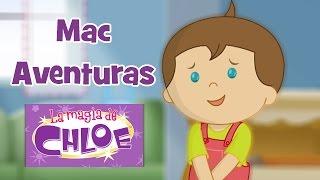 La magia de Chloe – Mac Aventuras   60+ minutos   Chloe y Mac