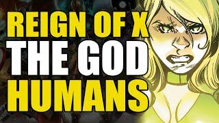 The God Humans: Reign of X X-Men Vol 3