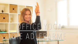 Office Yoga - Die Adlerarme by Samana Yoga