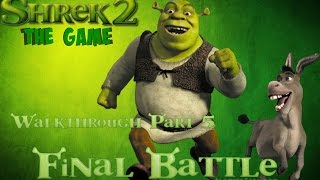 Shrek 2: The game 100% Walkthrough (All posters) Part 5 - Final Battle