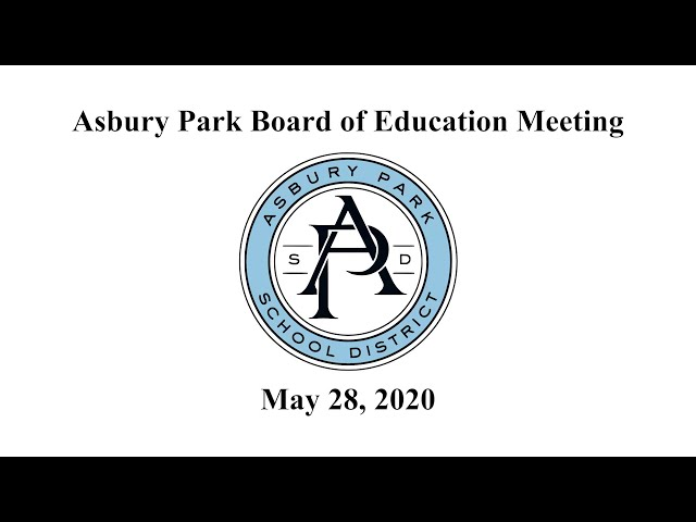 Asbury Park Board of Education Meeting - May 28, 2020
