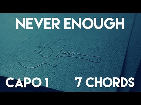 How To Play Never Enough by Loren Allred | Capo 1 (7 Chords) Guitar Lesson