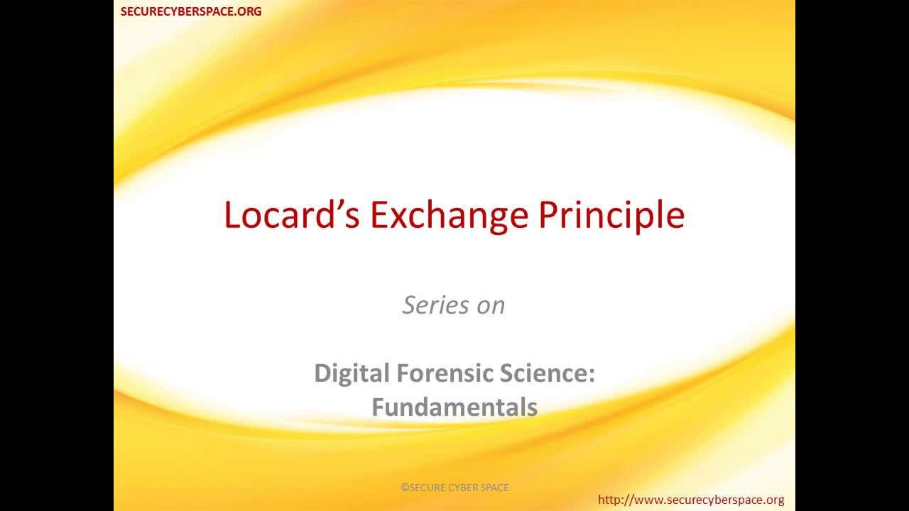 locard s exchange principle Locard's exchange principle states that with contact between two items, there will be an exchange (thornton, 1997) city flag city coat of arms motto essentially locard's principle is applied to crime scenes in which the perpetrator(s) of a crime comes into contact with the scene, so he will both bring.