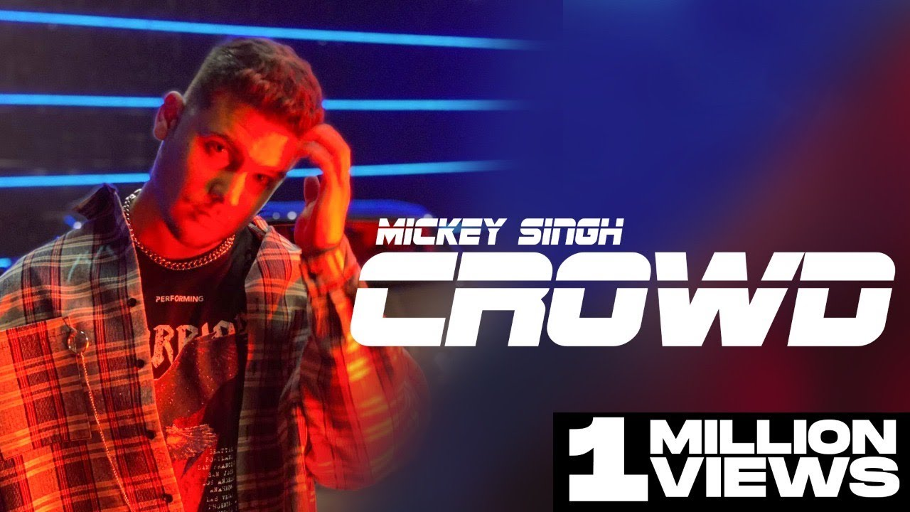 Download CROWD (OFFICIAL VIDEO) Mickey Singh | TreehouseVHT | Latest Punjabi Songs 2020 (Part 4 of 4)