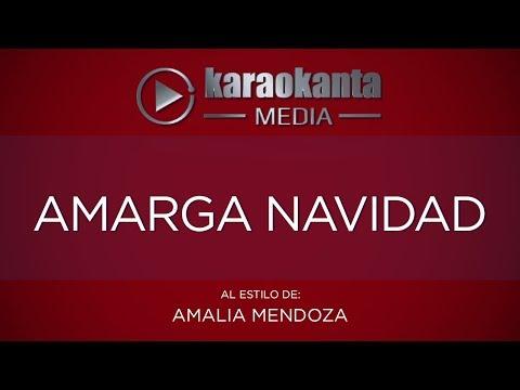 Karaokanta - Amalia Mendoza - Amarga navidad