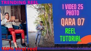 1 Video 25 Photo Reels New Trend / QARA 07 Kavkaz Reels Editing / Reels New Trend