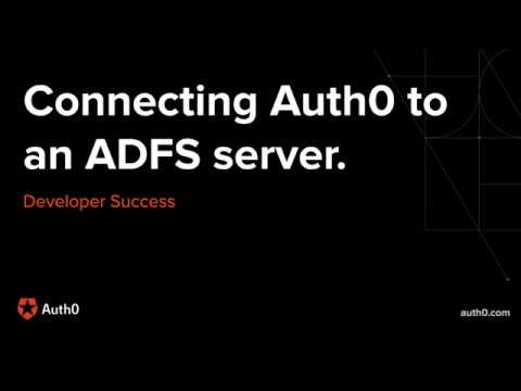 Connecting Auth0 to an ADFS server