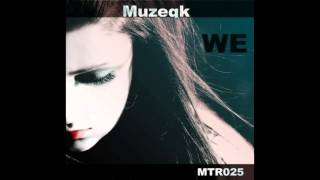 Muzeqk, Lila, Beatzquit - WE