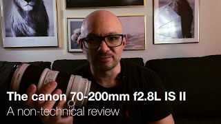 The Canon 70-200mm f2.8L IS II…
