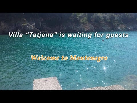 "Montenegro Travel Guide - villa ""Tatjana"""