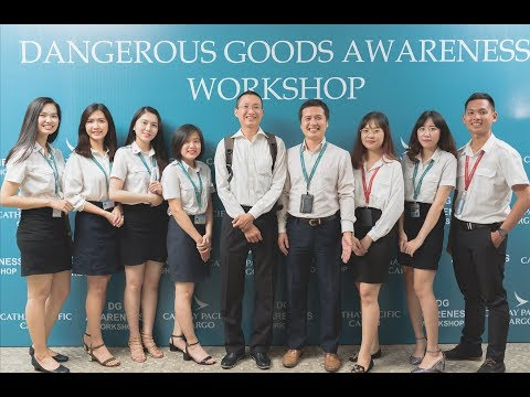 Cathay Pacific Cargo - Dangerous Goods Awareness Workshop (CX/CGO SGN) - Mar 20, 2018