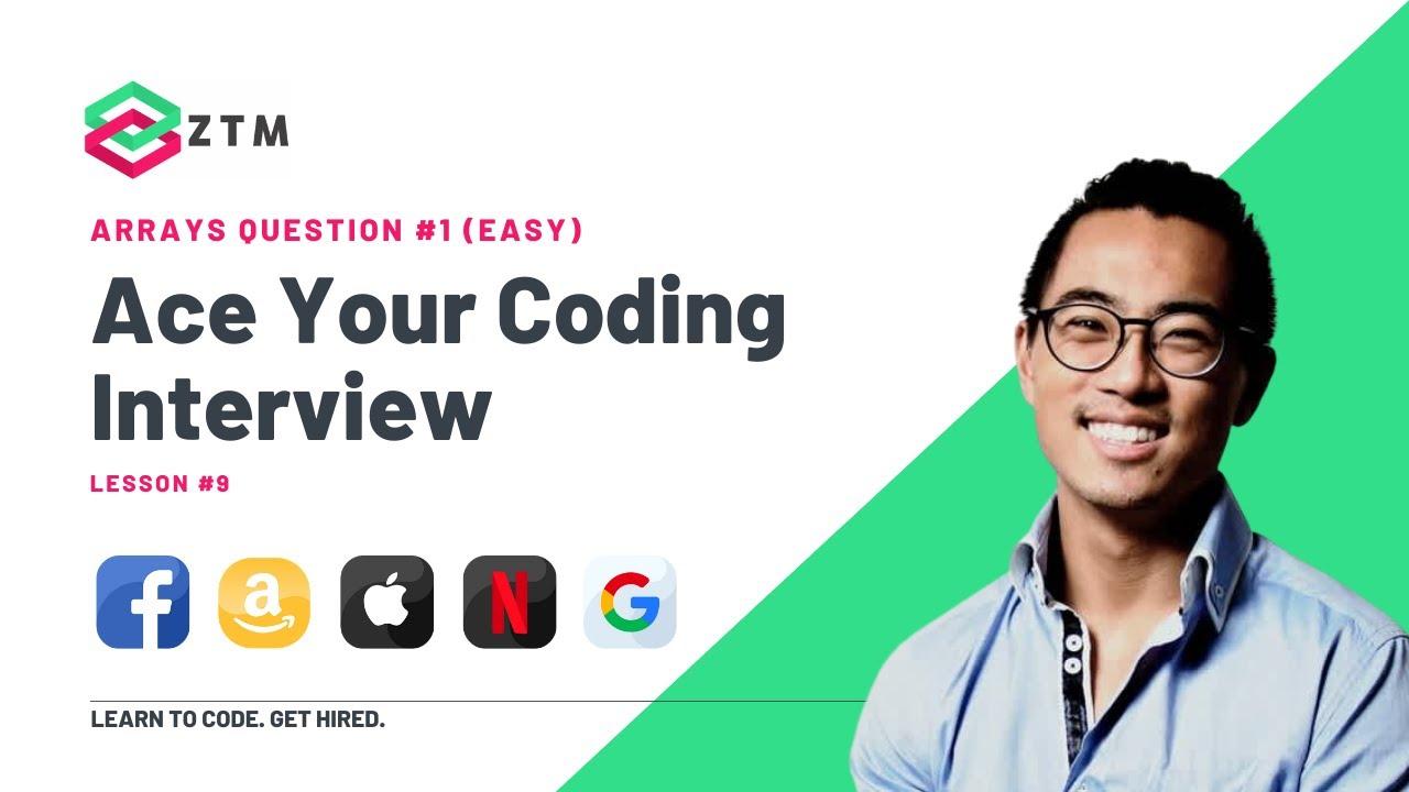 Coding Interview Prep: Arrays Question /// Lesson #9