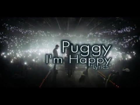 Puggy - Im Happy