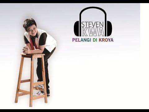 Steven Kwa - Sang Pelangi    Trukah Record