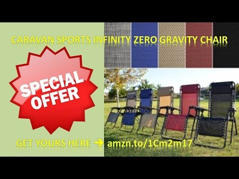 Caravan Zero Gravity Chairlarge Anti Gravity Chairoversized