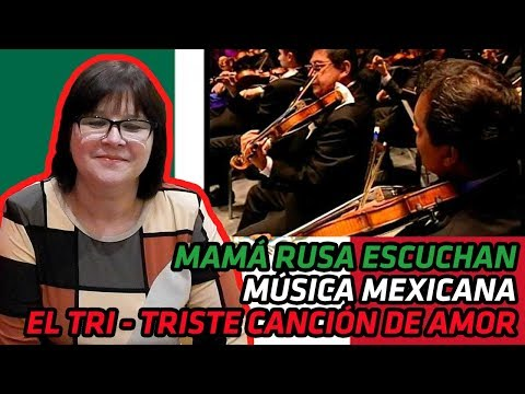 RUSSIANS REACT TO MEXICAN MUSIC | El Tri-triste canción de amor (Sinfonico) | REACTION