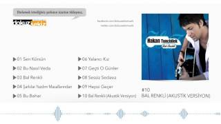 Hakan Tunçbilek - Bal Renkli (Akustik Versiyon) (Audio)