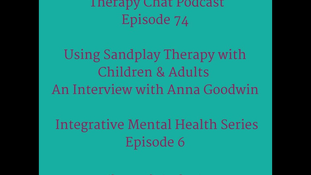 74 Using Sandplay Therapy With Children Adults Youtube
