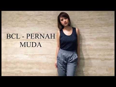 Lirik Lagu Bunga Citra Lestari-PERNAH MUDA
