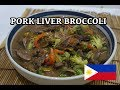 🇵🇭 Pork Liver Broccoli Recipe - Pinoy Tagalog Filipino