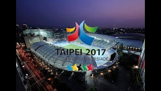 2017 Taipei Universiade Opening Ceremony [PART ONE]