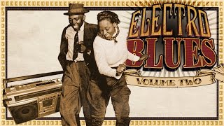 Classic BLUES - Vol 2, CD 2 - The vintage side ELECTRO Blues Full Album Mix
