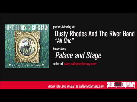 Dusty Rhodes and the River Band - All One