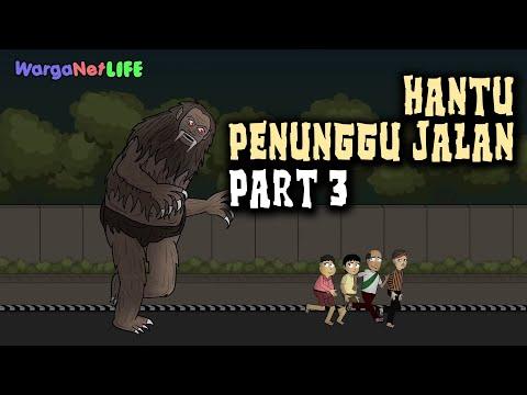 Hantu Penunggu Jalan (Part 3) | Animasi Horor Kartun Lucu | Warganet Life
