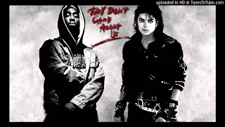 2pac ft Michael Jackson – illuminati Don't Care About Us