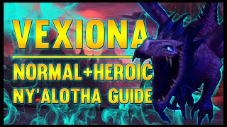 Vexiona Normal + Heroic Guide - FATBOSS