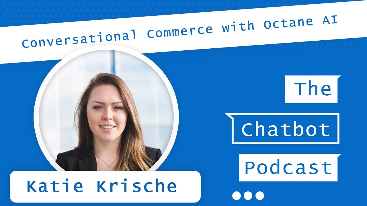 Chat Marketing for Brands with Octane Ai and Katie Krische