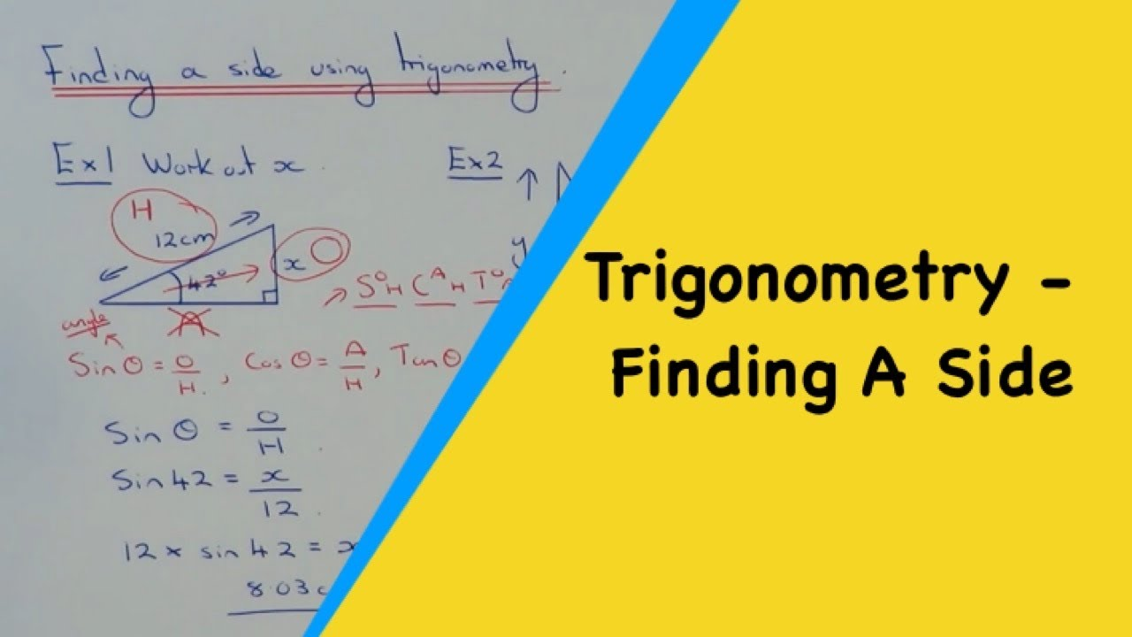Trigonometry (Sides) How To Calculate A Side Length Using ...